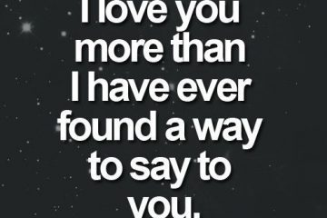 I Love You More Than Ever Sweet Quote For Him