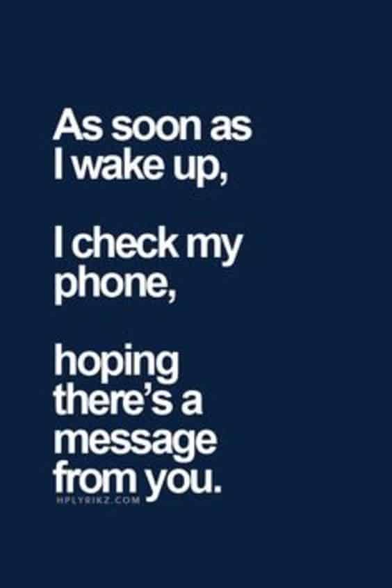 As Soon As I Wake Up Quote For Him