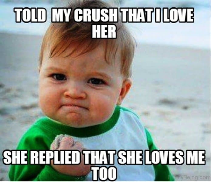 Told My Crush That I Love Her Funny Love Meme For Her