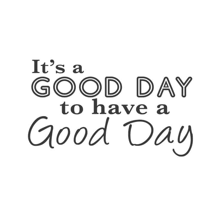 Have A Good Day Quotes For Him And Her Good Day Messages