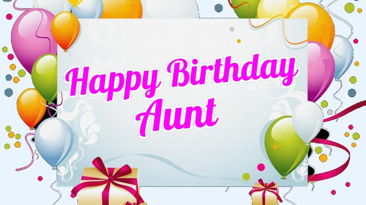 200 Birthday Messages To My Aunt