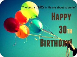 Happy 30 Birthday Quotes Best Of Happy 30th Birthday Quotes Messages & Pics