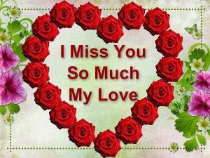 Messages love missing your 33 Quotes
