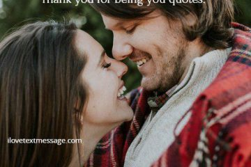 Thank You For Being You Quotes