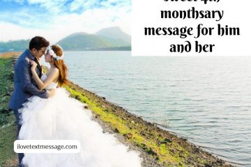 Sweet 4th Monthsary Message For Him And Her