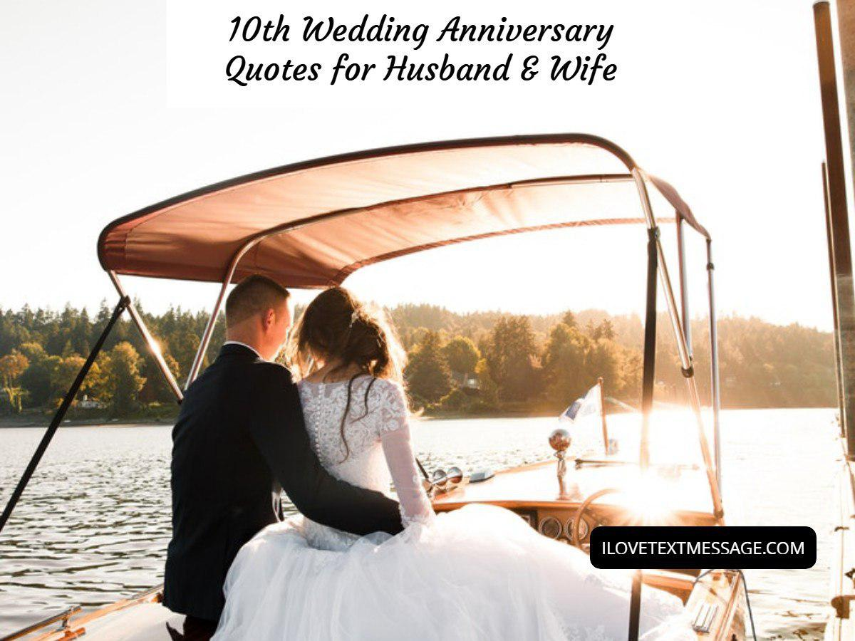 10th wedding anniversary quotes for husband and wife  10th