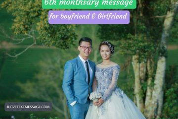 6th Monthsary Messages For Boyfriend Ang Girlfriend