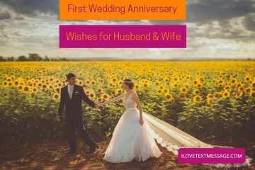 First Wedding Anniversary Wishes For Husband And Wife