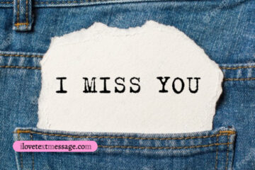 I Miss You Message for Him Long Distance